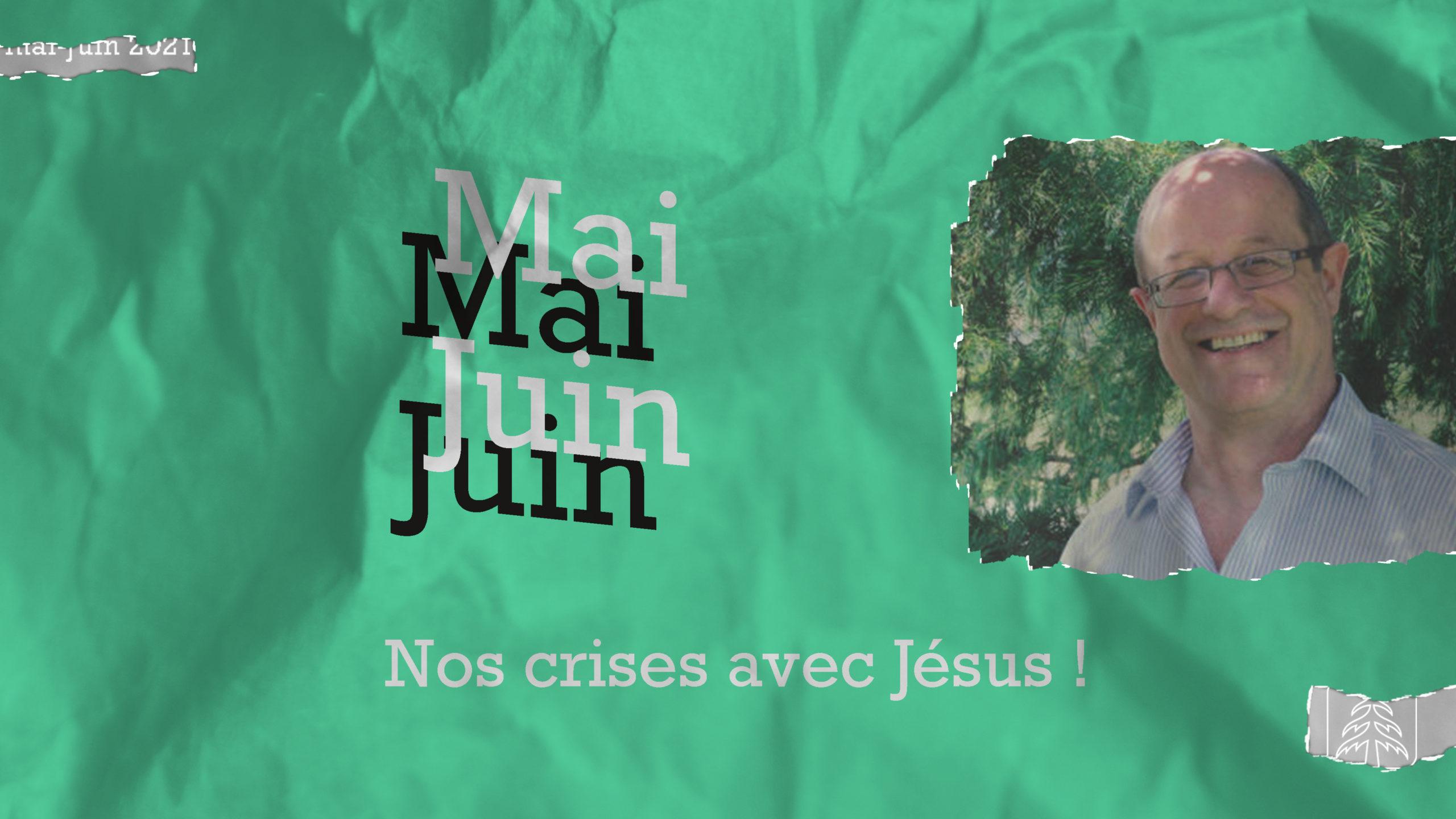 Les derniers jours de Jésu | 16 mai 2021 | Pierre-Alain Vauclair