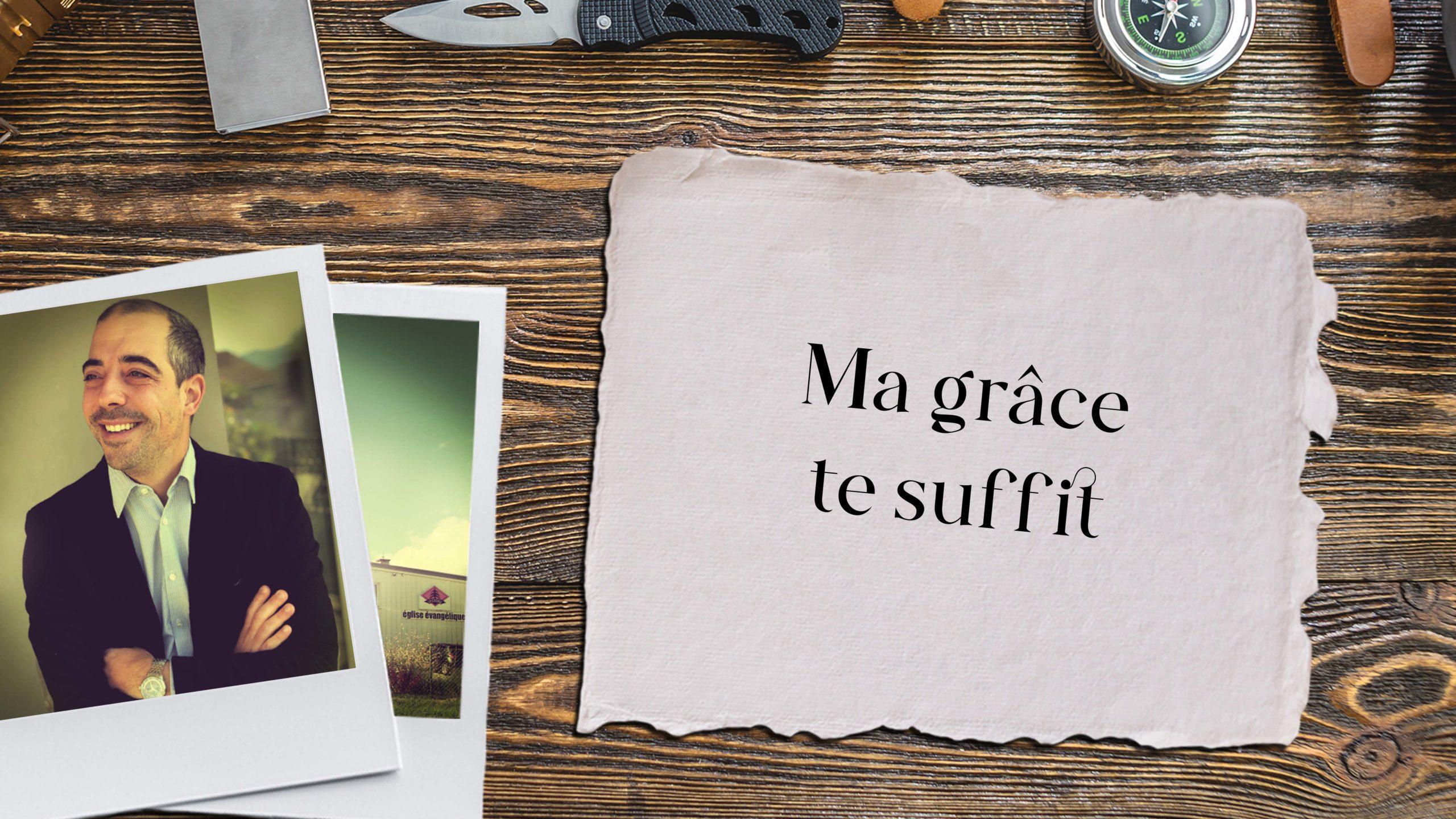 Ma grâce te suffit | 19 septembre 2021 | Léo Garcia